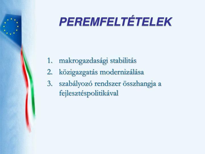 PEREMFELTÉTELEK