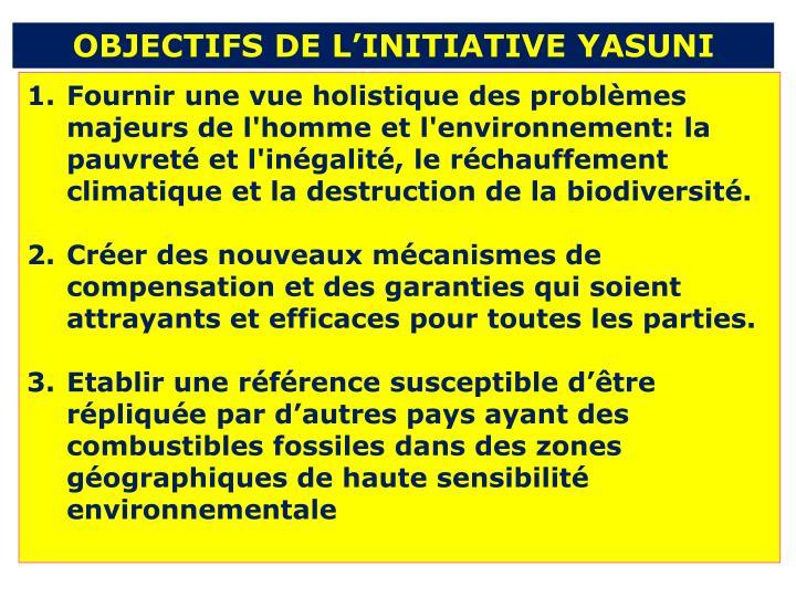 OBJECTIFS DE L'INITIATIVE YASUNI