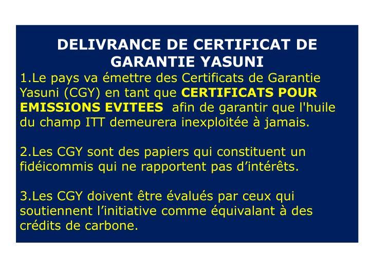 DELIVRANCE DE CERTIFICAT DE GARANTIE YASUNI
