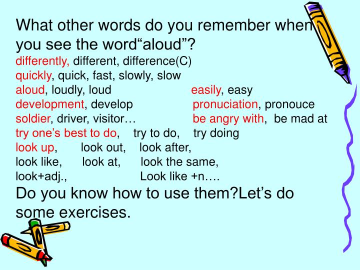 """What other words do you remember when you see the word""""aloud""""?"""