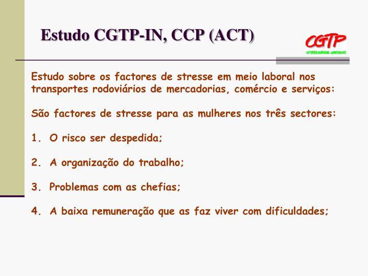 Estudo CGTP-IN, CCP (ACT)