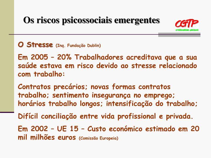Os riscos psicossociais emergentes