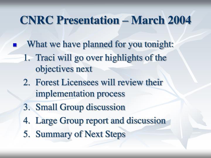 CNRC Presentation – March 2004