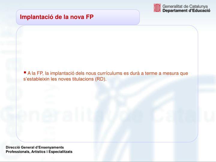 Implantació de la nova FP