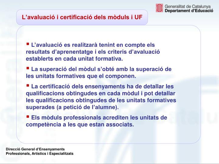 L'avaluació i certificació dels mòduls i UF