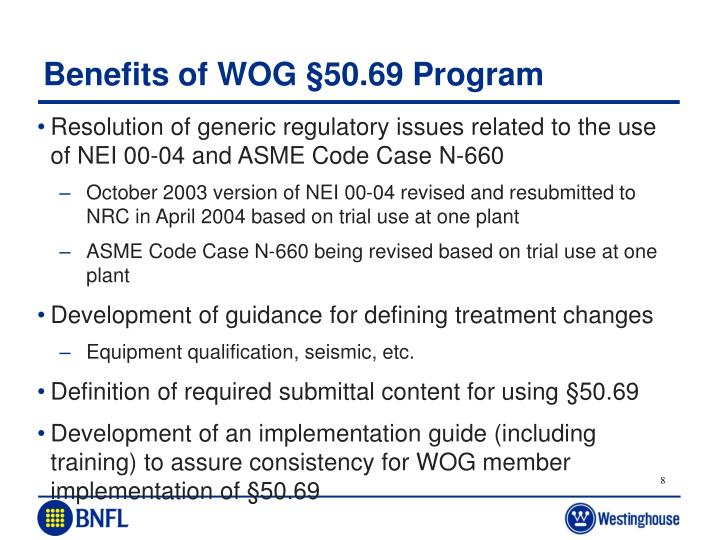 Benefits of WOG §50.69 Program