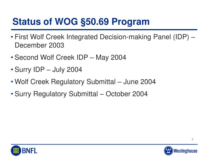 Status of WOG §50.69 Program