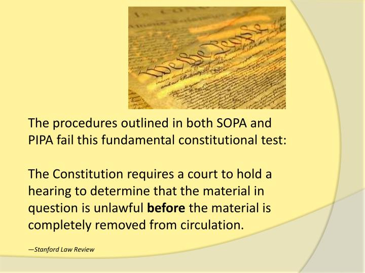 The procedures outlined in both SOPA and