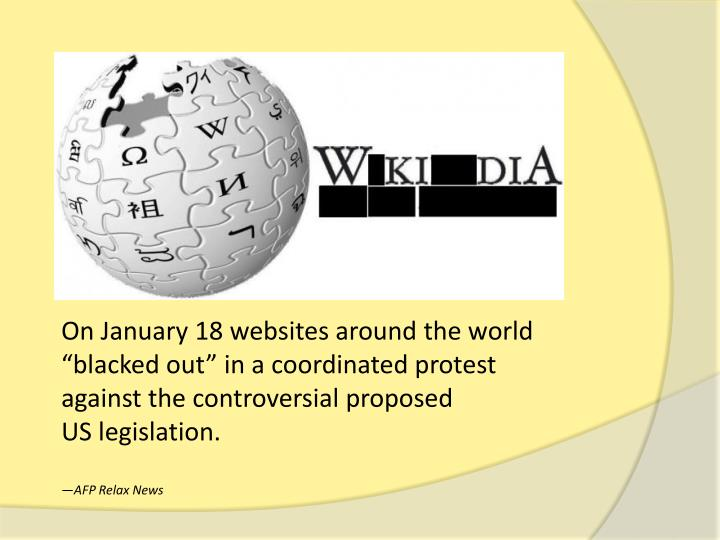 On January 18 websites around the world