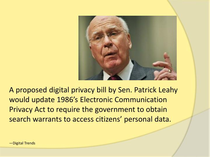 A proposed digital privacy bill by Sen. Patrick Leahy