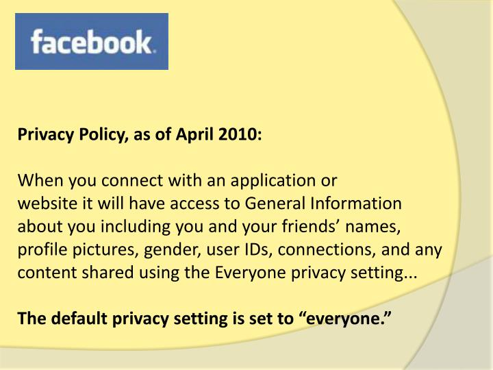 Privacy Policy, as of April 2010: