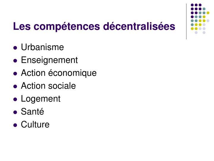 Les compétences décentralisées