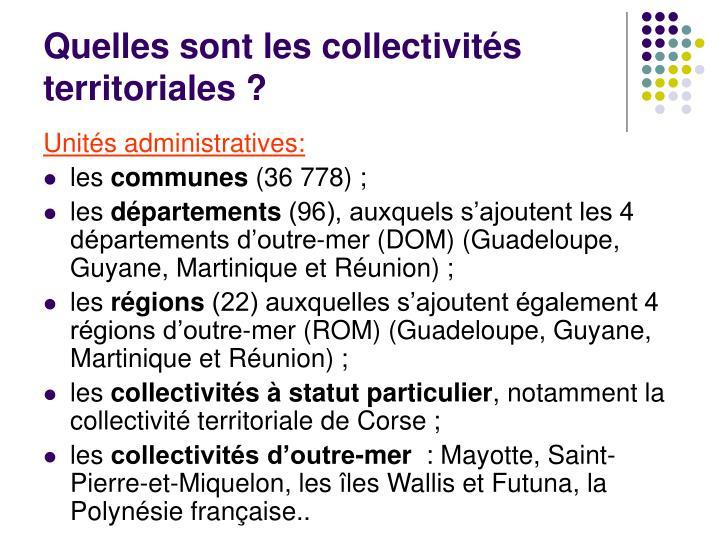 Quelles sont les collectivités territoriales ?
