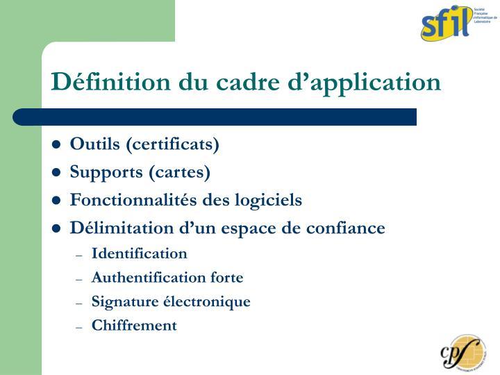 Définition du cadre d'application