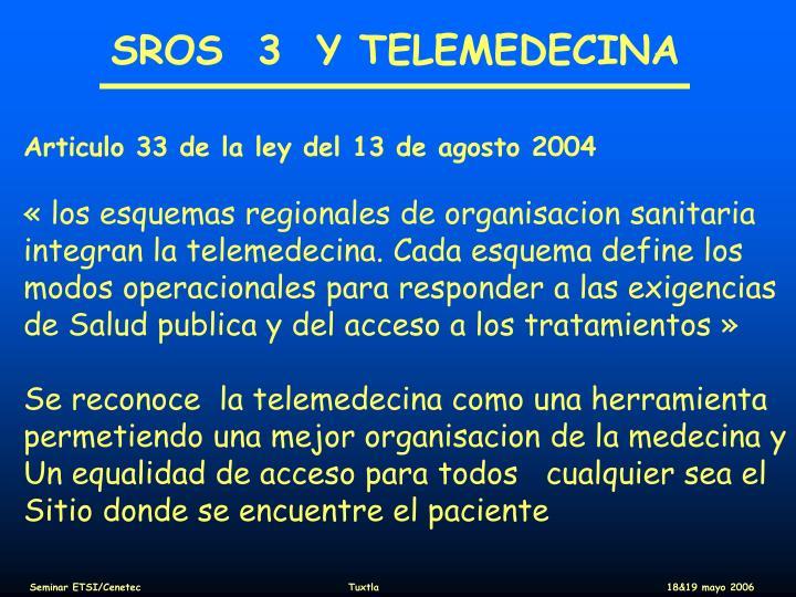 SROS  3  Y TELEMEDECINA