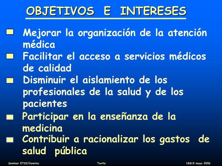 OBJETIVOS  E  INTERESES
