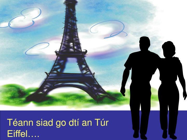 Téann siad go dtí an Túr Eiffel….