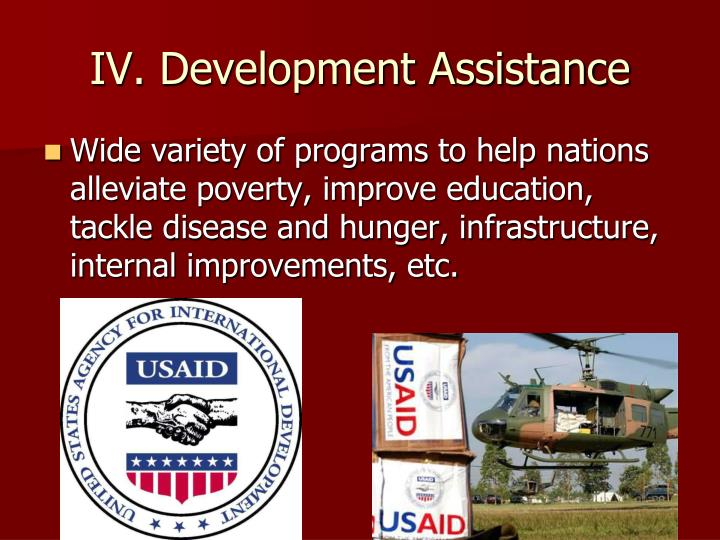 IV. Development Assistance