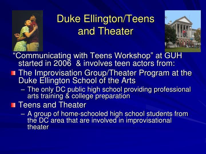 Duke Ellington/Teens and Theater