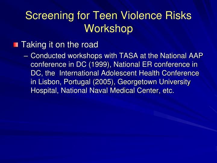 Screening for Teen Violence Risks Workshop