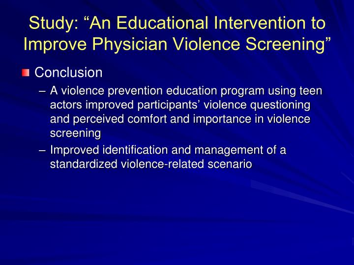 """Study: """"An Educational Intervention to Improve Physician Violence Screening"""""""