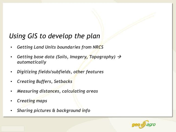 Using GIS to develop the plan