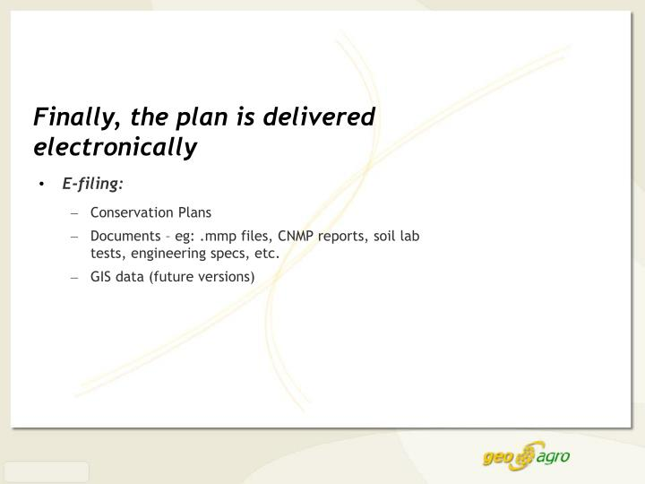 Finally, the plan is delivered electronically
