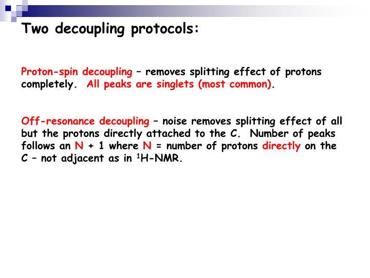 Two decoupling protocols: