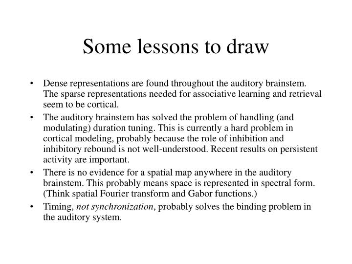 Some lessons to draw