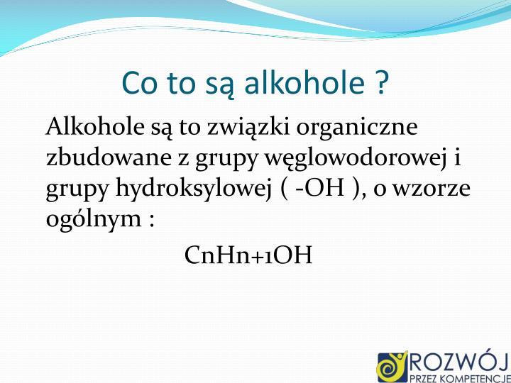 Co to są alkohole ?