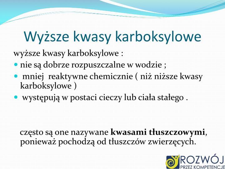 Wyższe kwasy karboksylowe
