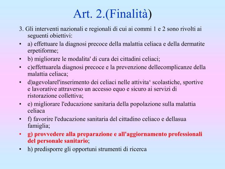 Art. 2.(Finalit
