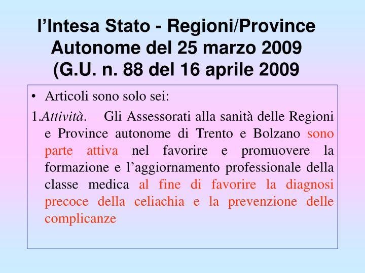 l'Intesa Stato - Regioni/Province Autonome del 25 marzo 2009