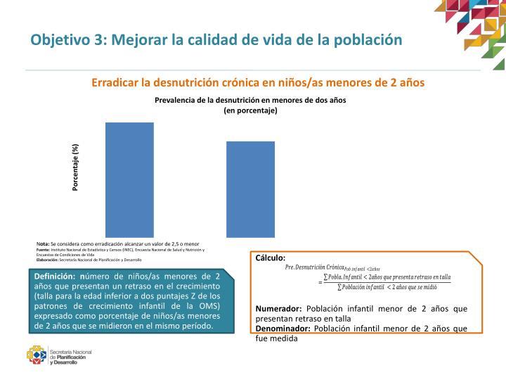 Objetivo 3: Mejorar la calidad de vida de la población
