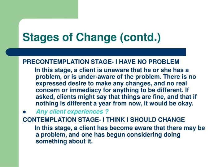 Stages of Change (contd.)