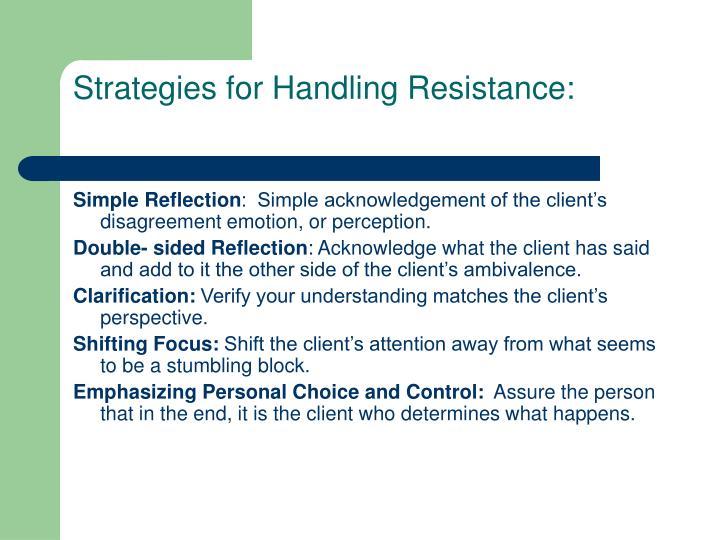 Strategies for Handling Resistance: