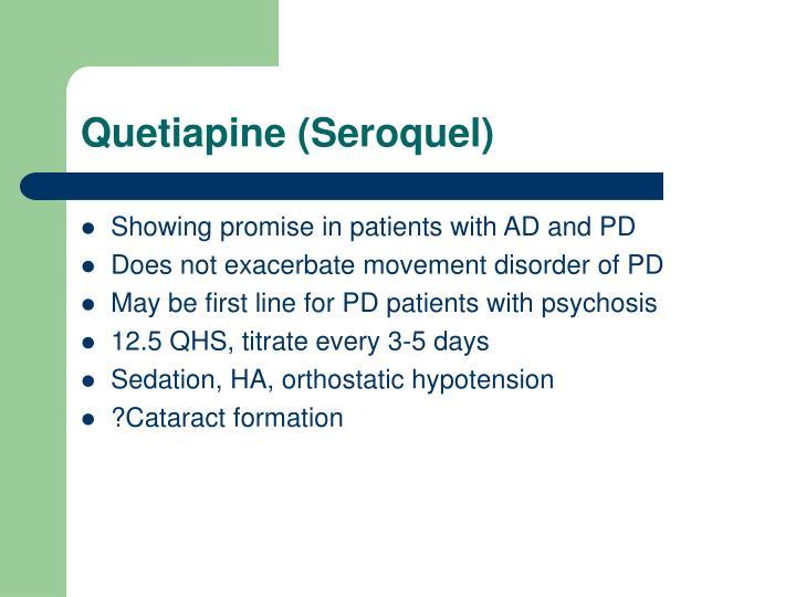Quetiapine (Seroquel)