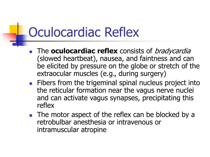 Oculocardiac Reflex