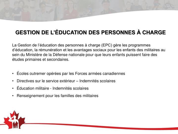 GESTION DE L'ÉDUCATION DES PERSONNES À CHARGE