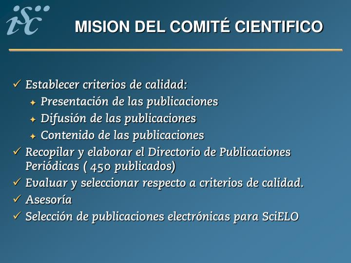 MISION DEL COMITÉ CIENTIFICO
