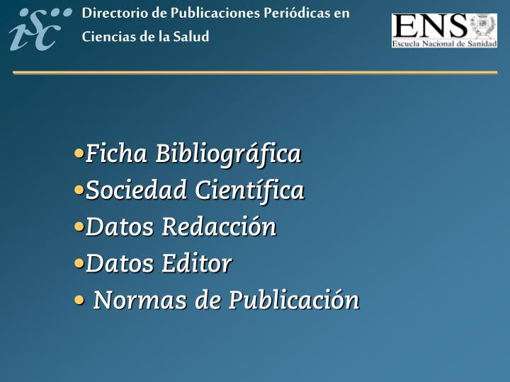 Directorio de Publicaciones Periódicas en Ciencias de la Salud