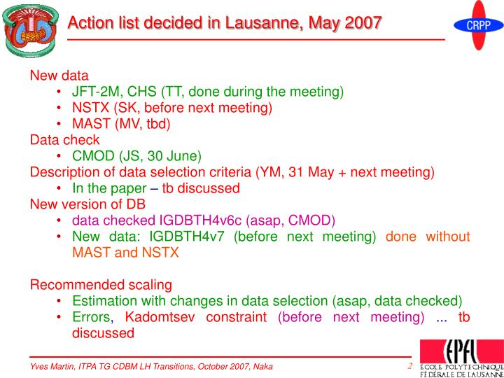 Action list decided in lausanne may 2007