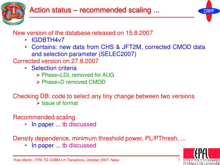 Action status – recommended scaling ...