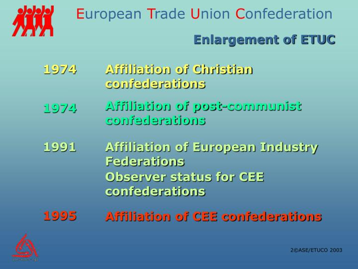 Enlargement of ETUC