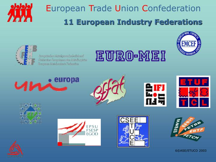 11 European Industry Federations