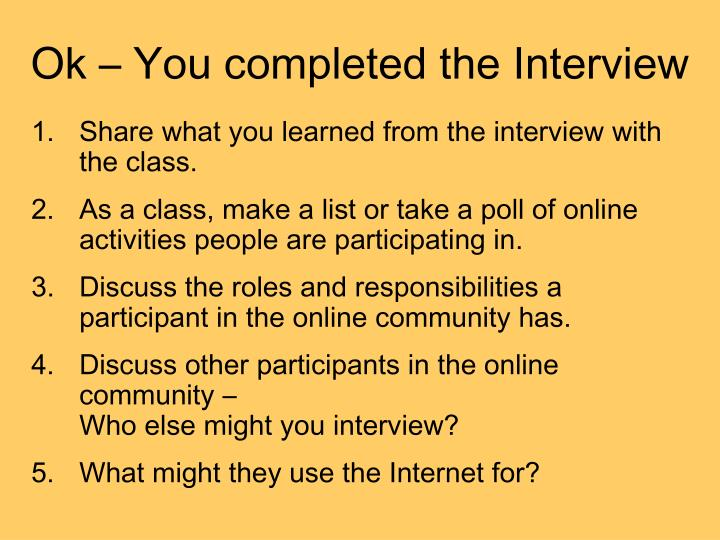 Ok – You completed the Interview