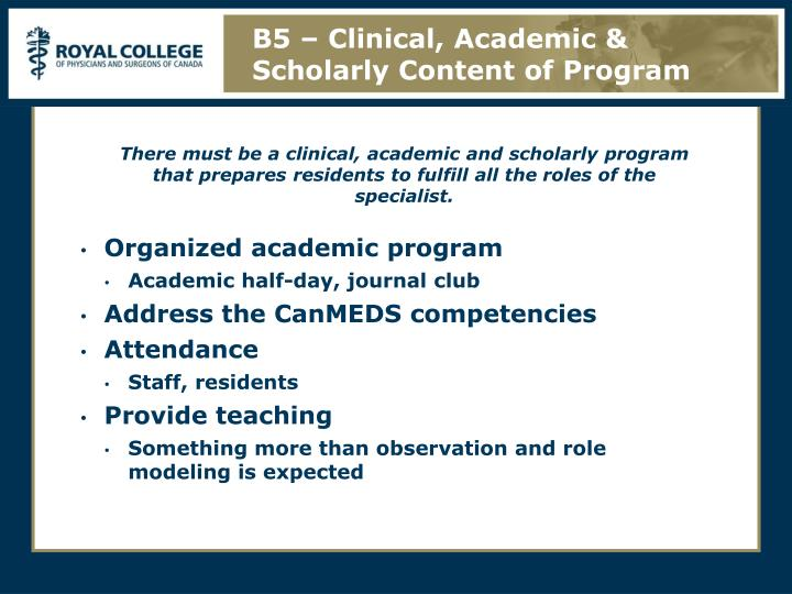 B5 – Clinical, Academic & Scholarly Content of Program