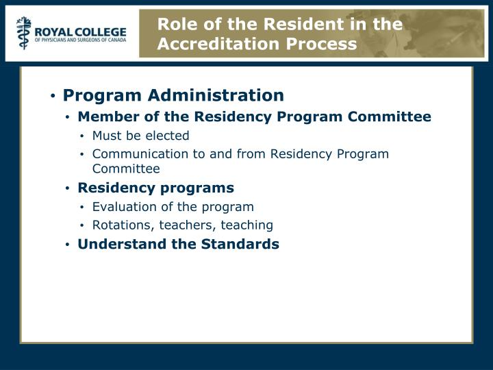 Role of the Resident in the Accreditation Process