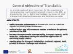 general objective of transbaltic