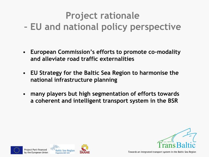 Project rationale eu and national policy perspective